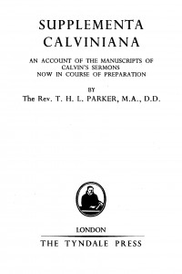 Supplementa Calviniana by T.H.L. Parker