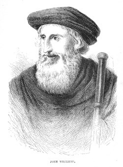 John Wycliffe, subject of Ecclsiastical History Lecture 5